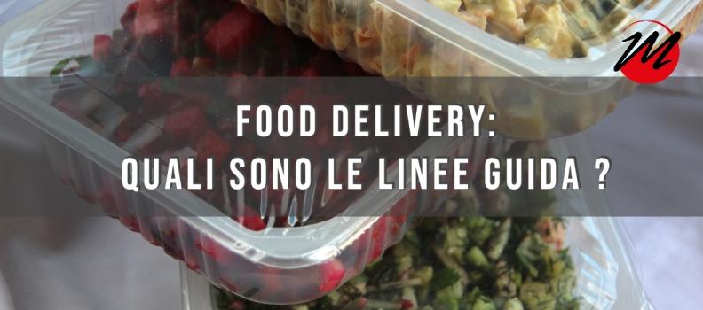 FOOD DELIVERY: quali sono le linee guida?