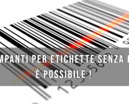 Stampanti per etichette senza PC ? È possibile !